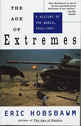 The Age of Extremes: A History of the World, 1914-1991 [Eric Hobsbawm] (Tapa Blanda)