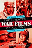 The Greatest War Films of All Time: A Quiz Book