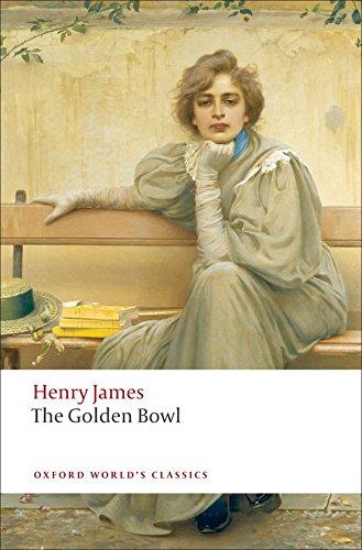 The Golden Bowl (Oxford World's Classics) [Henry James] (Tapa Blanda)