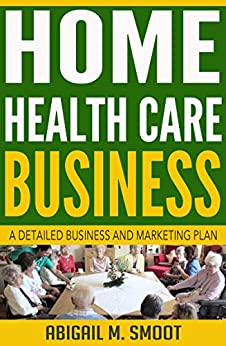 Marketing Plan Home Health Care Agency,Plan.Home Plans Picture ...