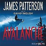 Avalanche | James Patterson,David Inglish - contributor