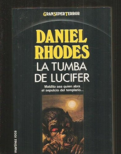 Tumba de Lucifer, La (Spanish Edition)