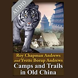 Camps and Trails in Old China