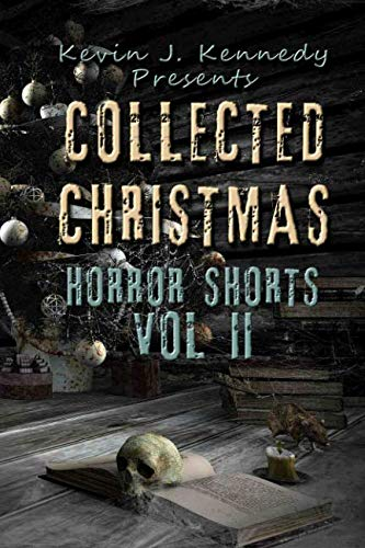 Books : Collected Christmas Horror Shorts 2 (Collected Horror Shorts)