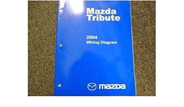 2004 Mazda Tribute Electrical Wiring Diagram Troubleshooting Manual Ewd Oem Amazon Books: Mazda Tribute Electrical Wiring Diagram At Mazhai.net
