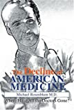 The Decline of American Medicine, Michael Rosenblum, 0595284191