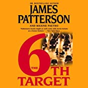 The 6th Target: Women's Murder Club, Book 6 | James Patterson, Maxine Paetro