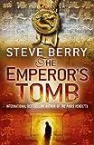 The Emperor's Tomb: Book 6 (Cotton Malone)