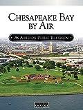 Chesapeake Bay By Air