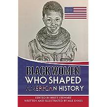 Black Women Who Shaped American History