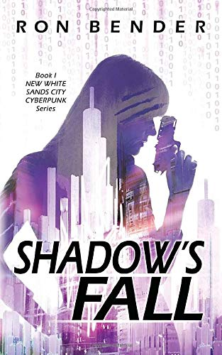 Shadows Fall: New White Sands City Cyberpunk Book 1: Amazon ...