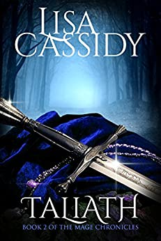 Taliath (The Mage Chronicles Book 2) by [Cassidy, Lisa]