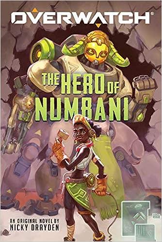 The Hero of Numbani (Overwatch): Amazon.es: Nicky Drayden ...