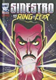 Sinestro and the Ring of Fear, Laurie S. Sutton, 1434237982