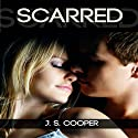 Scarred Audiobook by J.S. Cooper Narrated by Tara Radcliffe