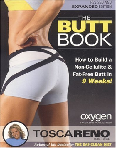 The Butt Book: How to Build a Non-Cellulite and Fat-Free
