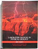 Laboratory Manual for Physical Geology 9780787264161