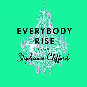 Everybody Rise Audiobook