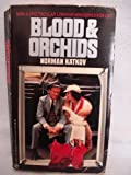 Blood and Orchids, Norman Katkov, 0451142829