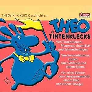 Theo Tintenklecks-Geschichten Hörspiel
