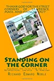 Standing on the Corner, Richard Edward Noble, 1492164666