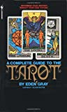 img - for The Complete Guide to the Tarot: Determine Your Destiny! Predict Your Own Future! book / textbook / text book
