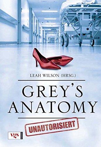 Grey's Anatomy - Unautorisiert