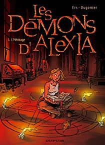 Les Démons d'Alexia, tome 1 : L'Héritage par Dugomier