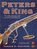 Peters and King: The Birth & Evolution of the Peters Cartridge Co. & the King Powder Co.