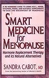 Smart Medicine for Menopause, Sandra Cabot, 0895296284
