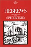 Hebrews: A New Translation With Introduction and Commentary (Anchor Yale Bible Commentaries)