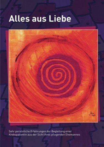 Alles aus Liebe (German Edition)
