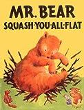 Mr. Bear Squash-You-All-Flat, Morrell Gipson, 193090004X