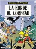 """Afficher """"Johan et Pirlouit n° 14 La Horde du corbeau"""""""