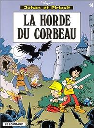 Johan et Pirlouit, tome 14 : La horde du corbeau par Alain Maury