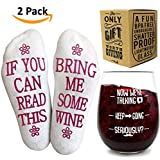 "Funny Wine Glass + Wine Socks - Perfect gift sets women with an UNBREAKABLE 16 oz / 450ml, BPA Free Funny Wine Glass for Women combined with Funny Wine Socks""If You Can Read This, Bring Me Some Wine"""