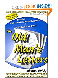 The Old Man's Letters, Second Edition Michael Reisig
