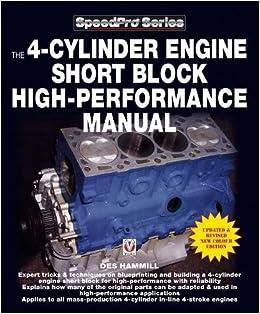 The 4-Cylinder Engine Short Block High-Performance Manual: Des
