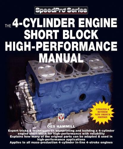 The 4-Cylinder Engine Short Block High-Performance Manual (SpeedPro Series) pdf