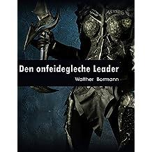 Den onfeidegleche Leader (Luxembourgish Edition)