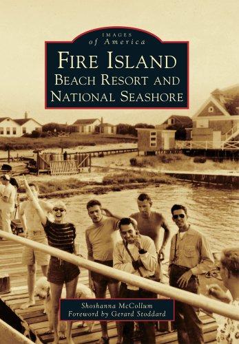Fire Island:: Beach Resort and National Seashore (Images of America) Shoshanna Green