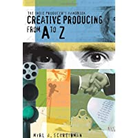 Indie Producers Handbook: Creative Producing from a to Z