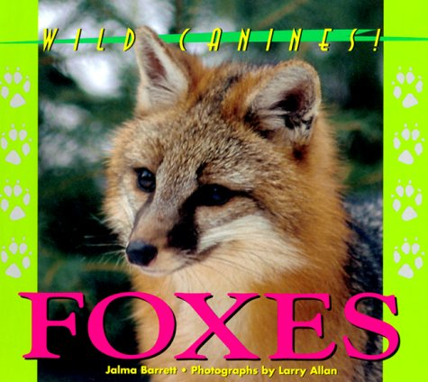 Download Wild Canines of North America - Foxes PDF