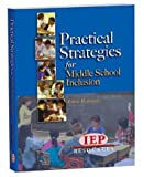 Practical Strategies for Middle School Inclusion, Bowers, Eileen, 1578614988