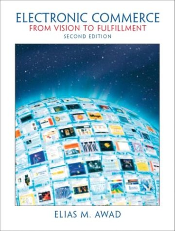 Download Pdf Electronic Commerce 2nd Edition By Elias M Awad Full Books Aquiala456