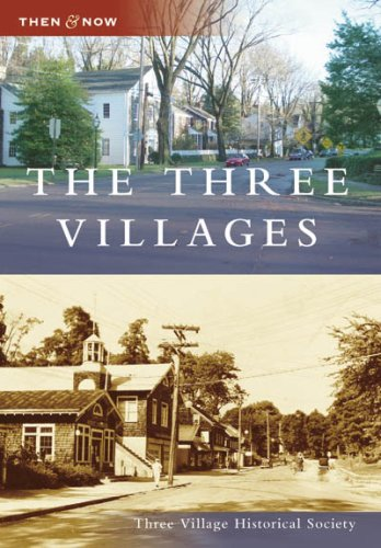 The Three Villages (Then and Now: New - Nyc 5 Spring Street
