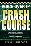 img - for Voice Over IP Crash Course book / textbook / text book