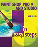 Paint Shop Pro 9 in Easy Steps (In Easy Steps Series)