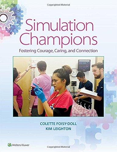 Simulation Champions: Fostering Courage, Caring, and Connection by LWW