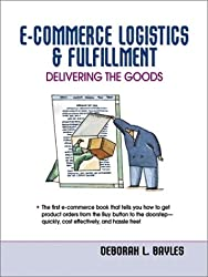 E-Commerce Logistics & Fulfillment: Delivering the Goods
